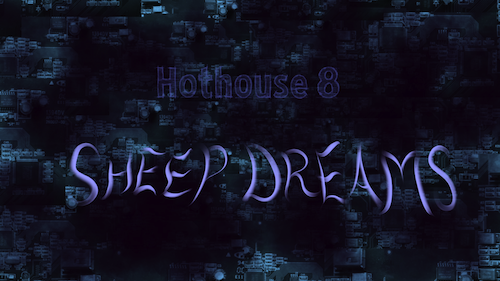 Hothouse 8